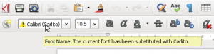 Fonts being substituted may get indicated better in future by either a highlight color or using an icon. Or both.
